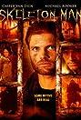 Skeleton Man (2004) Poster