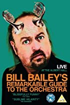 Image of Bill Bailey's Remarkable Guide to the Orchestra