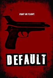 Default (2014) Poster - Movie Forum, Cast, Reviews