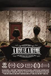 A House, A Home Poster