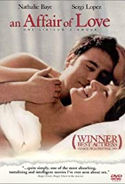 An Affair of Love (1999) Poster - Movie Forum, Cast, Reviews