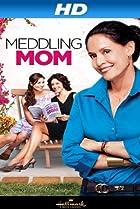 Image of Meddling Mom