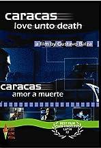 Caracas Onto Death