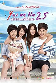 Yes or No 2.5 (2015) Poster - Movie Forum, Cast, Reviews