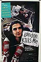 Image of London Kills Me