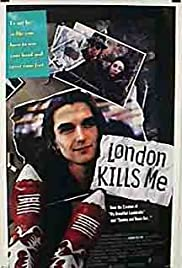 London Kills Me (1991) Poster - Movie Forum, Cast, Reviews