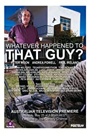 Whatever Happened to That Guy? Poster