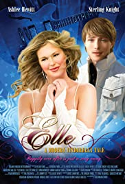 Elle: A Modern Cinderella Tale (2010) Poster - Movie Forum, Cast, Reviews