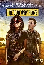 The Odd Way Home(2013) Poster - Movie Forum, Cast, Reviews