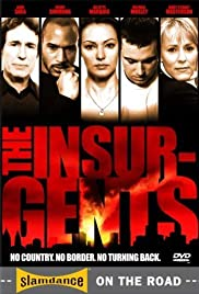 The Insurgents (2006) Poster - Movie Forum, Cast, Reviews