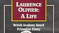 Laurence Olivier: A Life