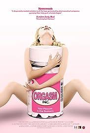 Orgasm Inc.(2009) Poster - Movie Forum, Cast, Reviews