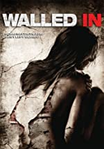 Walled In(2009)