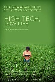 High Tech, Low Life(2012) Poster - Movie Forum, Cast, Reviews