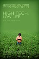 High Tech, Low Life (2012) Poster