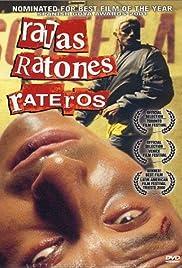 Ratas, ratones, rateros(1999) Poster - Movie Forum, Cast, Reviews
