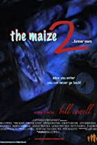 Image of The Maize 2: Forever Yours
