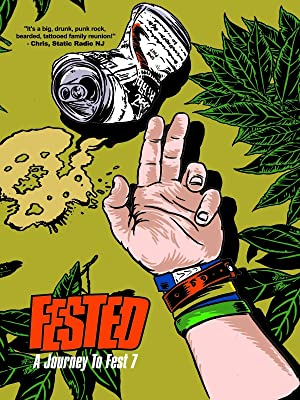 FESTED: A Journey to Fest 7 (2010)