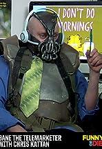 Bane the Telemarketer with Chris Kattan