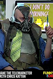 Bane the Telemarketer with Chris Kattan Poster