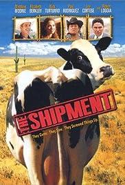 The Shipment(2001) Poster - Movie Forum, Cast, Reviews