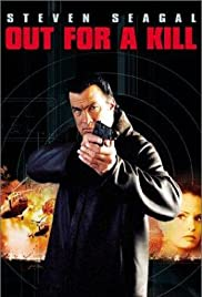 Watch Movie Out for a Kill (2003)