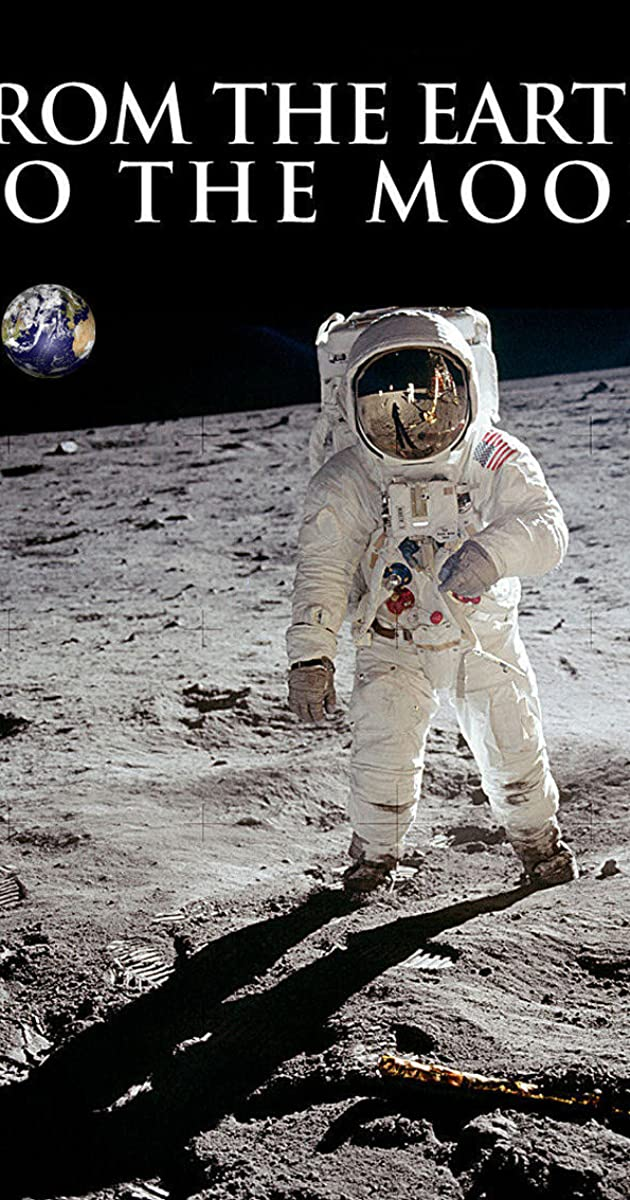 From the Earth to the Moon TV MiniSeries 1998  IMDb