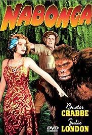 Nabonga(1944) Poster - Movie Forum, Cast, Reviews