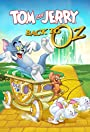 Tom & Jerry: Back to Oz