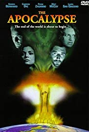 The Apocalypse (1997) Poster - Movie Forum, Cast, Reviews