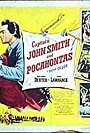 Captain John Smith and Pocahontas (1953) Poster - Movie Forum, Cast, Reviews