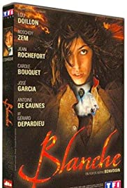 Blanche (2002) Poster - Movie Forum, Cast, Reviews