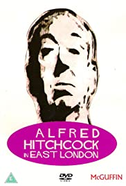 Alfred Hitchcock in East London Poster
