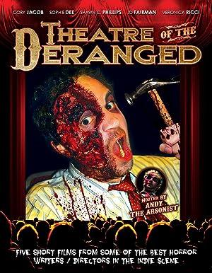 Theatre of the Deranged (2012)