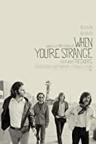 Image of The Doors: When You're Strange