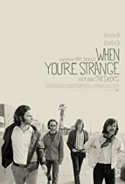 The Doors: When You're Strange (2009) Poster - Movie Forum, Cast, Reviews
