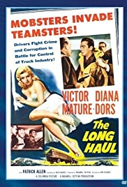 The Long Haul (1957) Poster - Movie Forum, Cast, Reviews