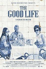 The Good Life(2010) Poster - Movie Forum, Cast, Reviews