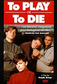 To Play or To Die Poster