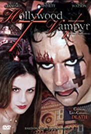 Hollywood Vampyr (2002) Poster - Movie Forum, Cast, Reviews