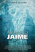 Image of My Friend Jaime