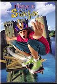 The Prince and the Surfer (1999) Poster - Movie Forum, Cast, Reviews