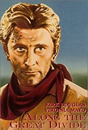 Along the Great Divide(1951) Poster - Movie Forum, Cast, Reviews
