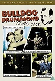 Bulldog Drummond Comes Back (1937) Poster - Movie Forum, Cast, Reviews