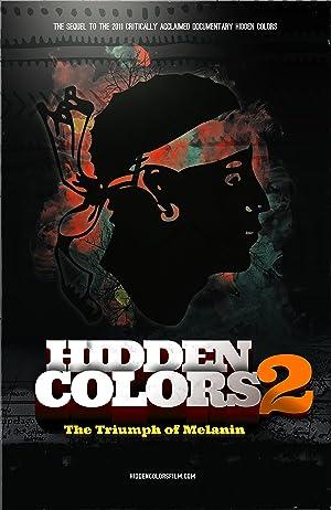 Hidden Colors 2: The Triumph of Melanin (2012)