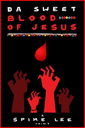 ver Da Sweet Blood of Jesus