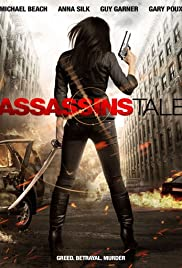 Assassins Tale (2013) Poster - Movie Forum, Cast, Reviews
