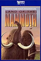 Image of Land of the Mammoth