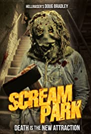 Scream Park (2012) Poster - Movie Forum, Cast, Reviews
