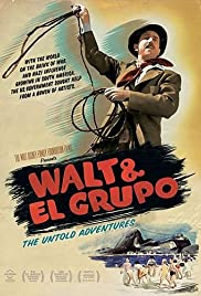 Walt & El Grupo (2008) Poster - Movie Forum, Cast, Reviews